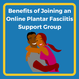 Online Support Group for Plantar Fasciitis